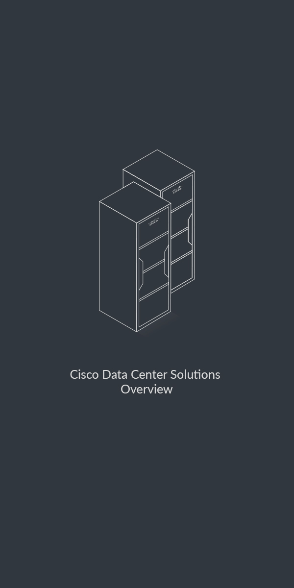 Cisco Data Center Solution Overview