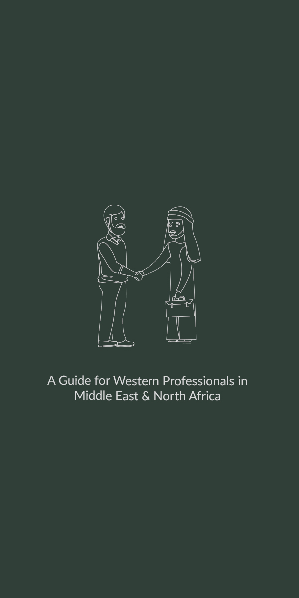 A Guide for Western Professionals In Middle East and North Africa